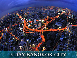 5 Day Bangkok City Experience