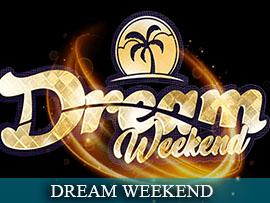 Dream Weekend