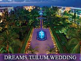 Dreams Tulum Indian Wedding Packages